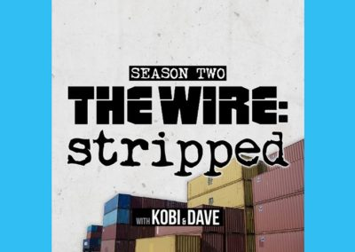 The Wire: Stripped